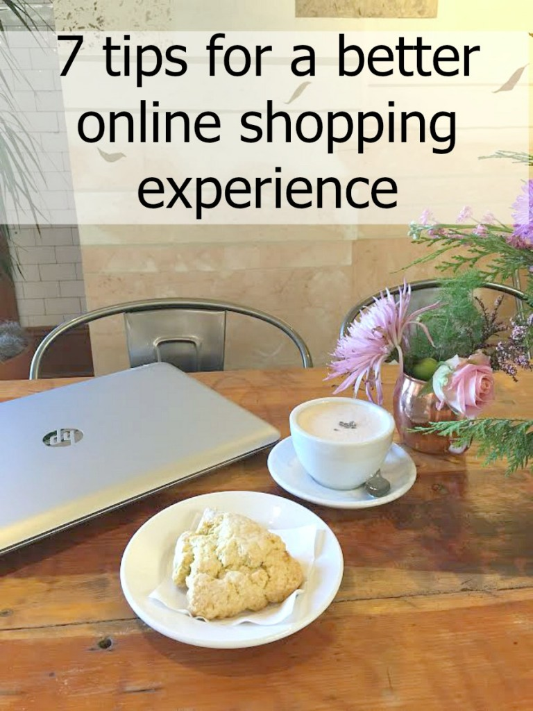 7 tips to a better online shopping experience